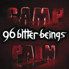Camp Pain mp3 Album by 96 Bitter Beings