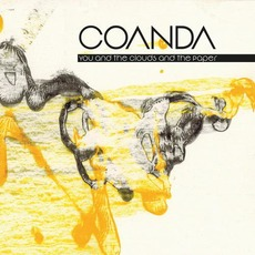 You And The Clouds And The Paper mp3 Album by Coanda