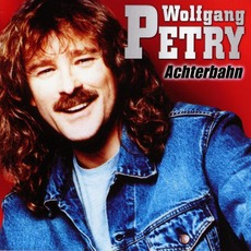 Achterbahn mp3 Album by Wolfgang Petry