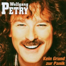 Kein Grund zur Panik mp3 Album by Wolfgang Petry