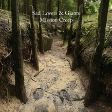 Mission Creep mp3 Album by Sad Lovers and Giants