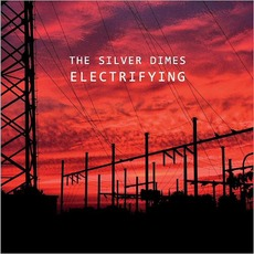 Electrifying mp3 Album by The Silver Dimes