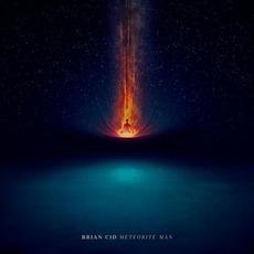 Meteorite Man mp3 Album by Brian Cid