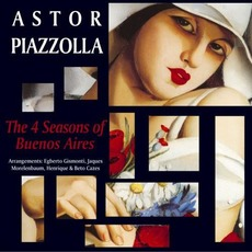 Astor Piazzolla: The 4 Seasons of Buenos Aires mp3 Album by Astor Piazzolla
