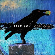 I Got Lucky mp3 Album by Randy Casey