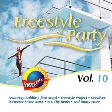 Freestyle Party, Vol. 10 by Various Artists