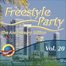Freestyle Party, Vol. 20 (The Anniversary Edition) by Various Artists