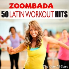 50 Latin Workout Hits: Zoombada mp3 Compilation by Various Artists