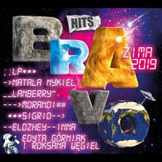 Bravo Hits: Zima 2019 mp3 Compilation by Various Artists