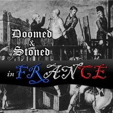 Doomed & Stoned in France mp3 Compilation by Various Artists