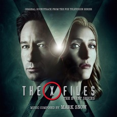 The X Files: The Event Series: Original Soundtrack From The Fox Television Series (Limited Edition) mp3 Soundtrack by Mark Snow