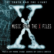 The Truth And The Light: Music From The X-Files mp3 Soundtrack by Mark Snow
