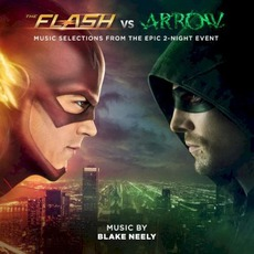 The Flash vs. Arrow: Music Selections From The Epic 2-Night Event mp3 Soundtrack by Blake Neely