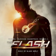 The Flash: Original Television Soundtrack: Season 2 mp3 Soundtrack by Blake Neely