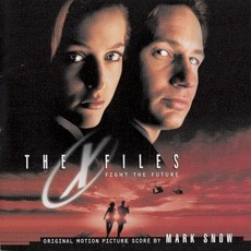 The X Files: Fight The Future mp3 Soundtrack by Mark Snow