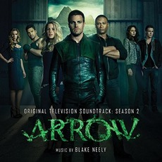 Arrow: Original Television Soundtrack: Season 2 mp3 Soundtrack by Blake Neely