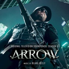 Arrow: Original Television Soundtrack: Season 5 mp3 Soundtrack by Blake Neely