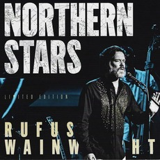 Northern Stars (Limited Edition) mp3 Live by Rufus Wainwright