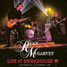 Live At Swinghouse mp3 Live by Ryan McGarvey