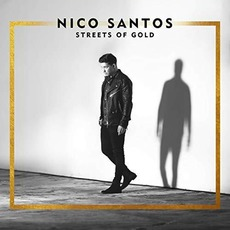 Streets Of Gold mp3 Album by Nico Santos
