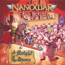 A Knight At The Opera mp3 Album by Nanowar Of Steel