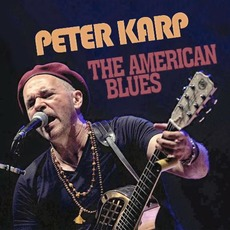 The American Blues mp3 Album by Peter Karp