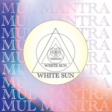 Mul Mantra (Extended Version) mp3 Album by White Sun