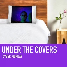 Under The Covers by Cyber Monday