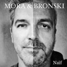 Naif mp3 Album by Mora & Bronski