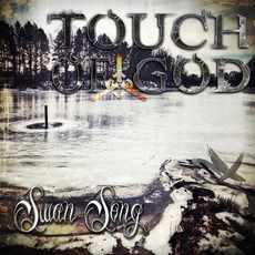 Swan Song mp3 Album by Touch of God