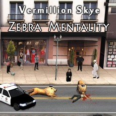 Zebra Mentality mp3 Album by Vermillion Skye