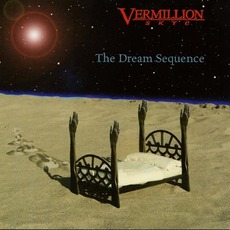 The Dream Sequence mp3 Album by Vermillion Skye