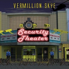 Security Theater mp3 Album by Vermillion Skye