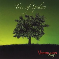 Tree of Spiders mp3 Album by Vermillion Skye
