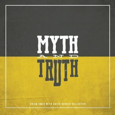 Myth And Truth mp3 Album by Brian Ames With David Danced Collective