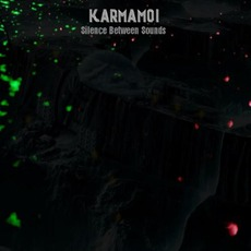 Silence Between Sounds mp3 Album by Karmamoi