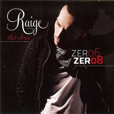 Zer06 - Zer08 mp3 Album by Raige