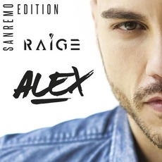 Alex (Sanremo Edition) mp3 Album by Raige