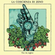 Una Vita Migliore mp3 Album by La Coscienza Di Zeno