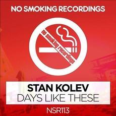 Days Like These mp3 Single by Stan Kolev