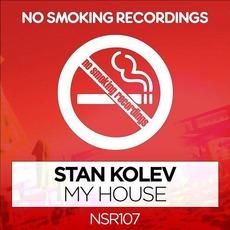 My House mp3 Single by Stan Kolev