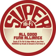 Sock It To Ya! mp3 Single by All Good Funk Alliance