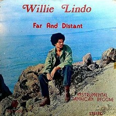 Far and Distant (Remastered) mp3 Album by Willie Lindo
