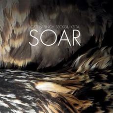 Soar mp3 Album by Catrin Finch & Seckou Keita