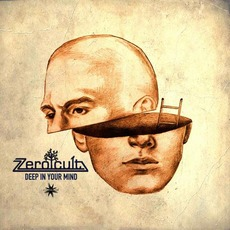 Deep In Your Mind mp3 Album by Zero Cult