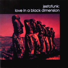 Love in a Black Dimension mp3 Album by Jestofunk