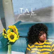 Juste un rêve mp3 Album by Tal