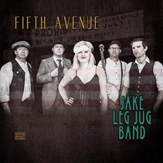 Fifth Avenue mp3 Album by The Jake Leg Jug Band