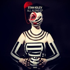 All Along EP mp3 Album by Stan Kolev