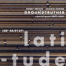Latitude mp3 Album by Groundtruther